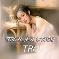 Thuận Theo Ý Trời - Various Artists