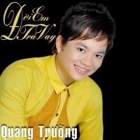 Đời Em Trả Vay - Quang Trường