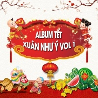 Xuân Như Ý (Vol.1) - Various Artists