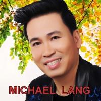 Những Bài Hát Hay Nhất Của Michael Lang - Various Artists