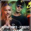 Những Bài Hát Hay Nhất Của Huỳnh James & Pjnboys - Huỳnh James, Pjnboys