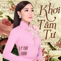 Khơi Tâm Tư (Single) - Lý Thu Thảo