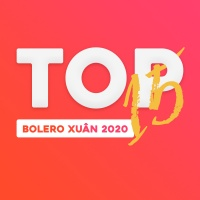 15 Ca Khúc Bolero Xuân 2020 Hay Nhất - Various Artists