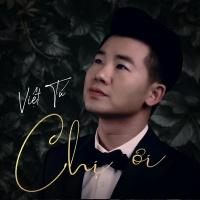 Chị Ơi - Việt Tú