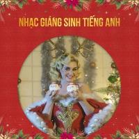 Nhạc Giáng Sinh Tiếng Anh - Various Artists