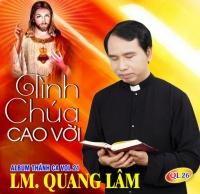 Tình Chúa Cao Vời - Lm Quang Lâm