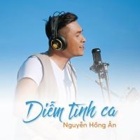 Diễm Tình Ca - Nguyễn Hồng Ân