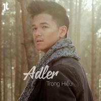 Adler (Single) - Trọng Hiếu