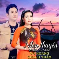 Nhìn Thuyền Sang Ngang - Vũ Hoàng, Thạch Thảo