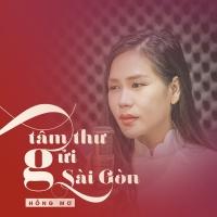 Tâm Thư Gửi Sài Gòn (Single) - Hồng Mơ