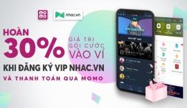 Thanh toán gói VIP Nhac.vn bằng Ví MoMo, hoàn tiền giá trị