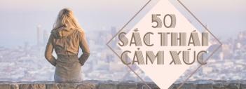50 Sắc Thái Cảm Xúc