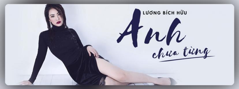 Anh Chưa Từng (Single) - Lương Bích Hữu