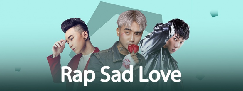 Tuyển Tập Những Bài Rap Sad Love Hay Nhất