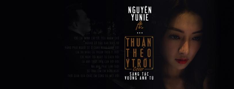 Thuận Theo Ý Trời - Nguyên Yunie