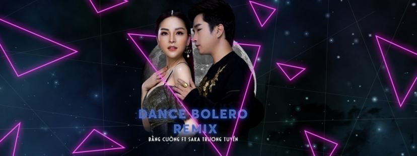 Dance Bolero Remix - Bằng Cường