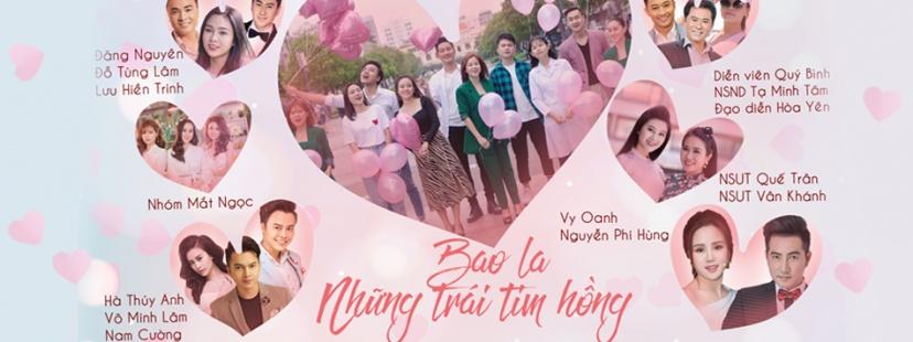 Bao La Những Trái Tim Hồng (2020) - Nguyễn Phi Hùng