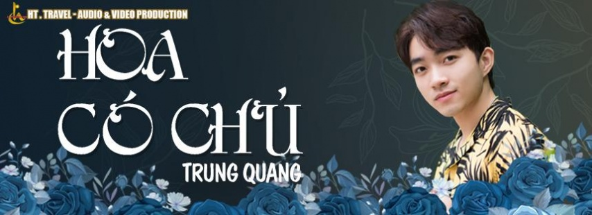 Hoa Có Chủ - Trung Quang