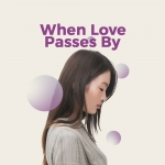 When Love Passes By - Various Artists