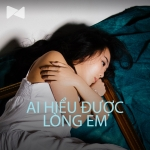 Ai Hiểu Được Lòng Em - Various Artists