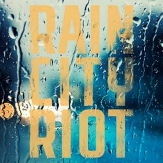 Rain City Riot