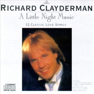 A Little Night Music - 12 Classic Love Songs - Richard Clayderman