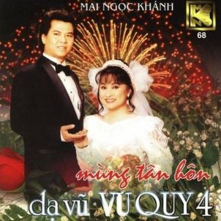 Mừng Tân Hôn - Dạ Vũ Vu Quy 4 - Various Artists