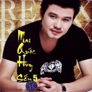 Sến 5 Remix - Mai Quốc Huy