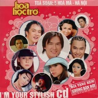 Tôi, CD Sành Điệu Của Bạn (I'm Your Stylish CD) - Various Artists