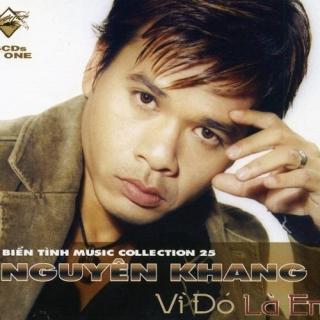 Vì Đó Là Em CD 1 - Nguyên Khang
