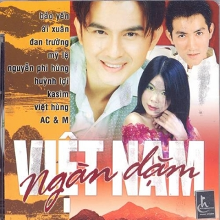 Việt Nam Ngàn Dặm - Đan Trường