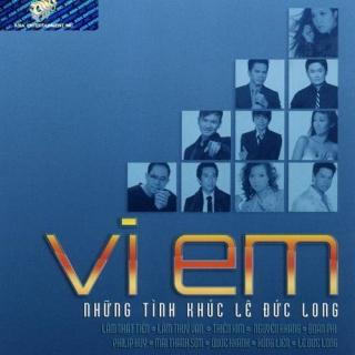Vì Em - Tình Khúc Lê Đức Long - Various Artists
