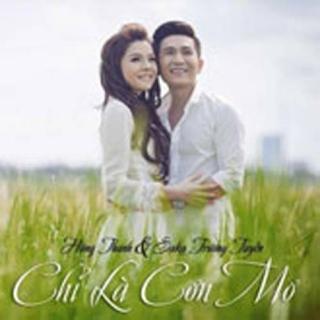 Chỉ Là Cơn Mơ (Single) - Saka Trương Tuyền, Hùng Thanh
