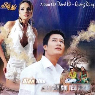 Biển Nhớ Xin Còn Gọi Tên Nhau - Quang Dũng, Thanh Hà