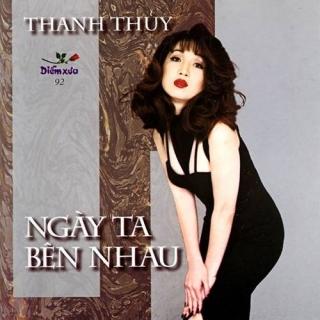Ngày Ta Bên Nhau - Thanh Thúy