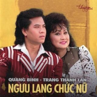 Ngưu Lang Chức Nữ - Quang Bình
