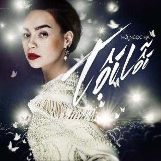 Tội Lỗi (Single) - Hồ Ngọc Hà