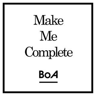 Make Me Complete (Single) - BoA