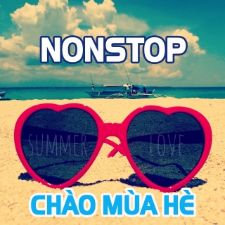Nonstop Chào Mùa Hè - Various Artists