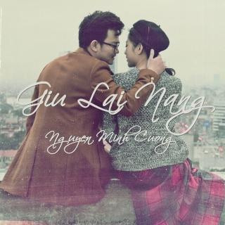 Giữ Lại Nắng (Single) - Nguyễn Minh Cường