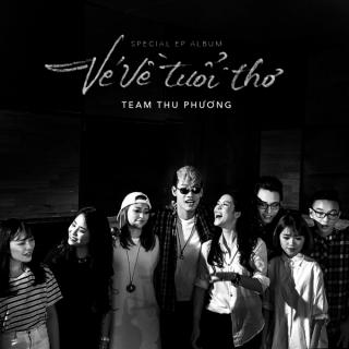 Vé Về Tuổi Thơ (Team Thu Phương- Giọng Hát Việt 2015) - Thu Phương, Various Artists