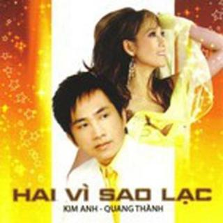 Hai Vì Sao Lạc - Quang Thành, Kim Anh