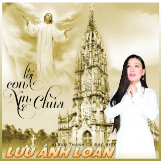 Lời Con Xin Chúa - Lưu Ánh Loan