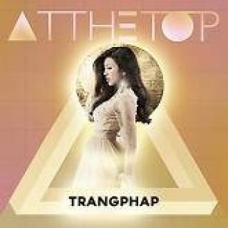 At The Top (Single) - Trang Pháp
