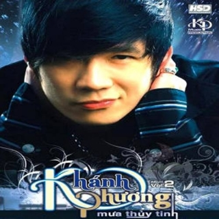 Mưa Thuỷ Tinh - Khánh Phương