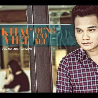 Đừng Cố Yêu (Single) - Khắc Việt