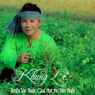 Tuyển Tập Nhạc Quê Hương Hay Nhất - Khang Lê
