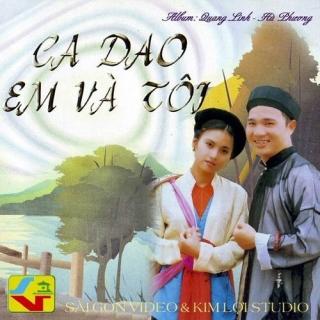 Ca Dao Em Và Tôi - Hà Phương (Nhạc Sĩ), Quang Linh
