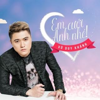 Em Cưới Anh Nhé (Single) - Vũ Duy Khánh