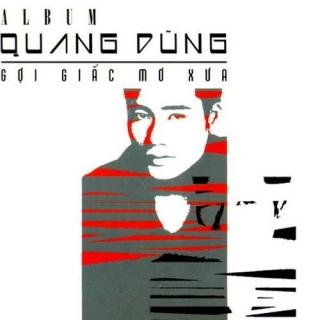 Gọi Giấc Mơ Xưa - Quang Dũng